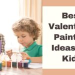 Best Valentines Painting Ideas For Kids