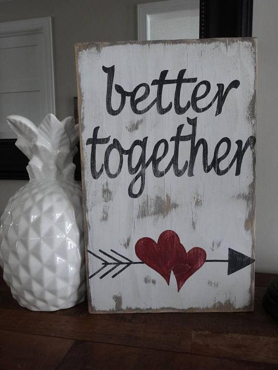 Better Together Rustic Wooden Sign