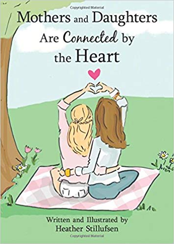 Book – Mothers and Daughters Are Connected By The Heart