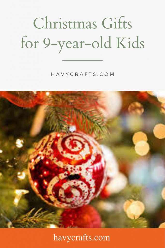 Christmas Gifts for 9-year-old Children