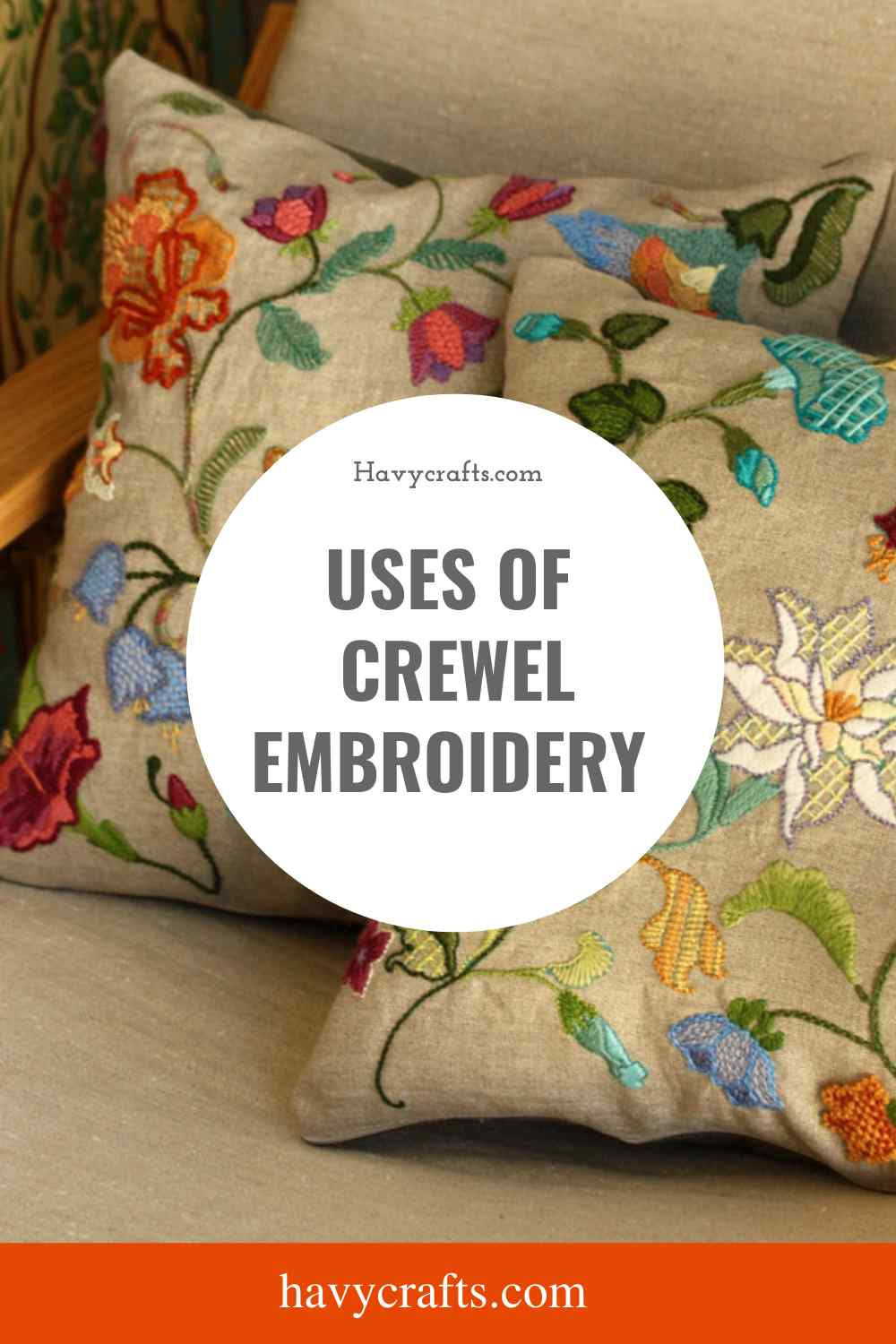 Uses of Crewel Embroidery