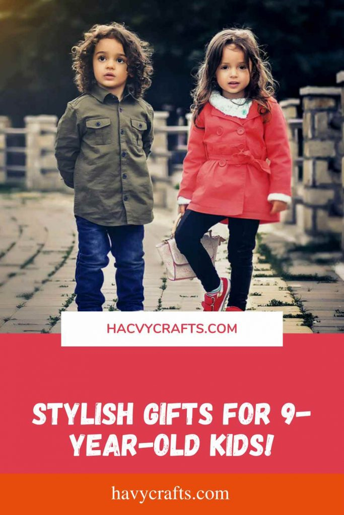 Stylish Gifts for 9-year-old Kids