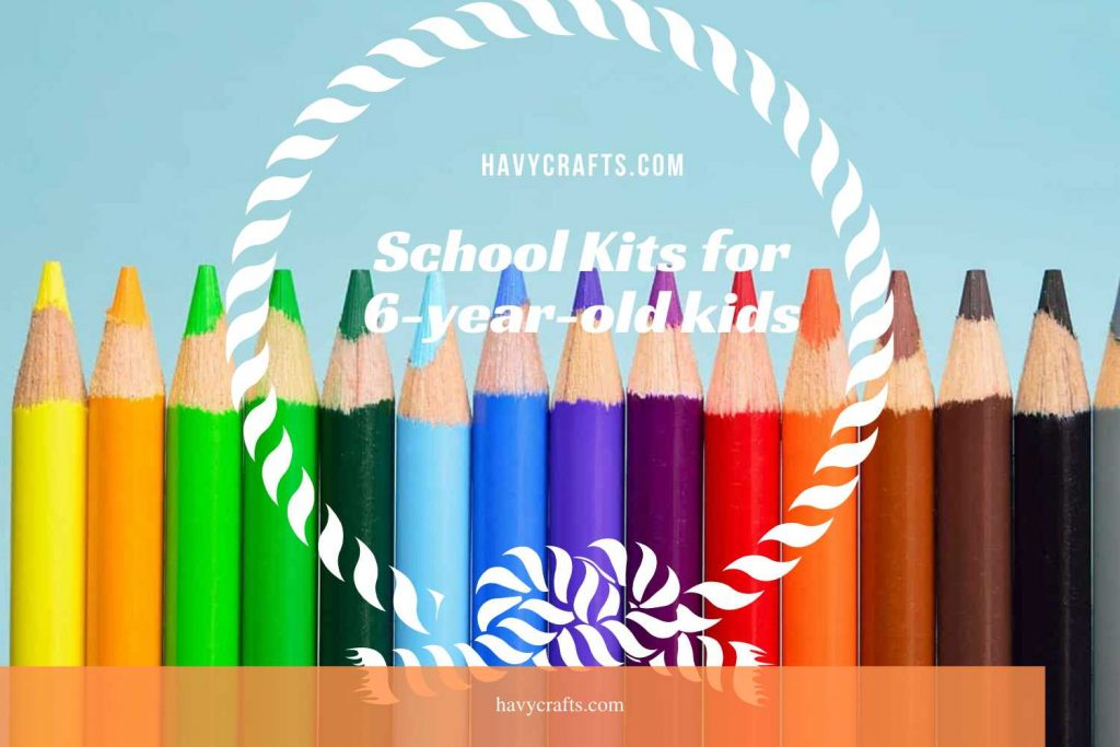 School kits for 6 year old kids