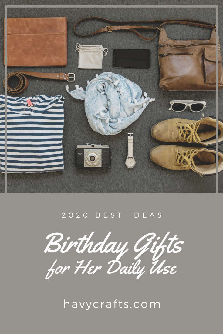 birthday gifts she can use everyday