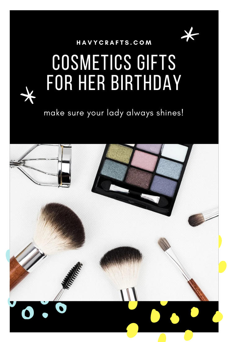 Cosmetics Birthday Gifts