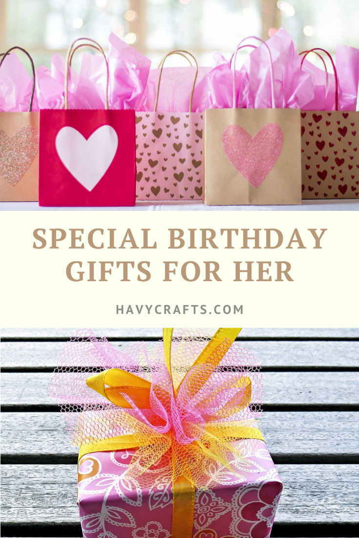 Special Birthday Gifts for Her