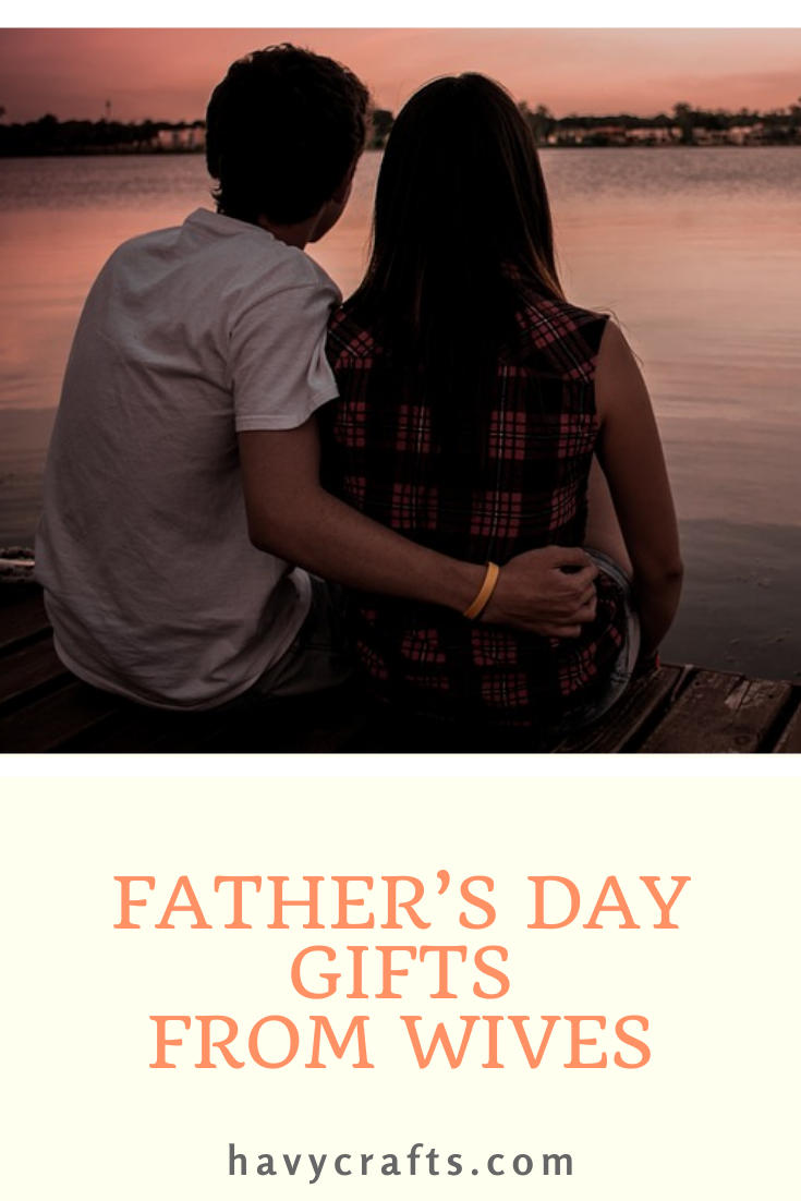 Father's Day Gifts for Husbands
