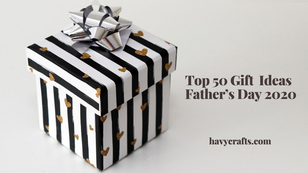 Top 50 Gifts for Father's Day