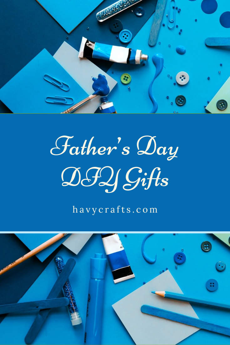 DIY Projects for Father's Day Gifts