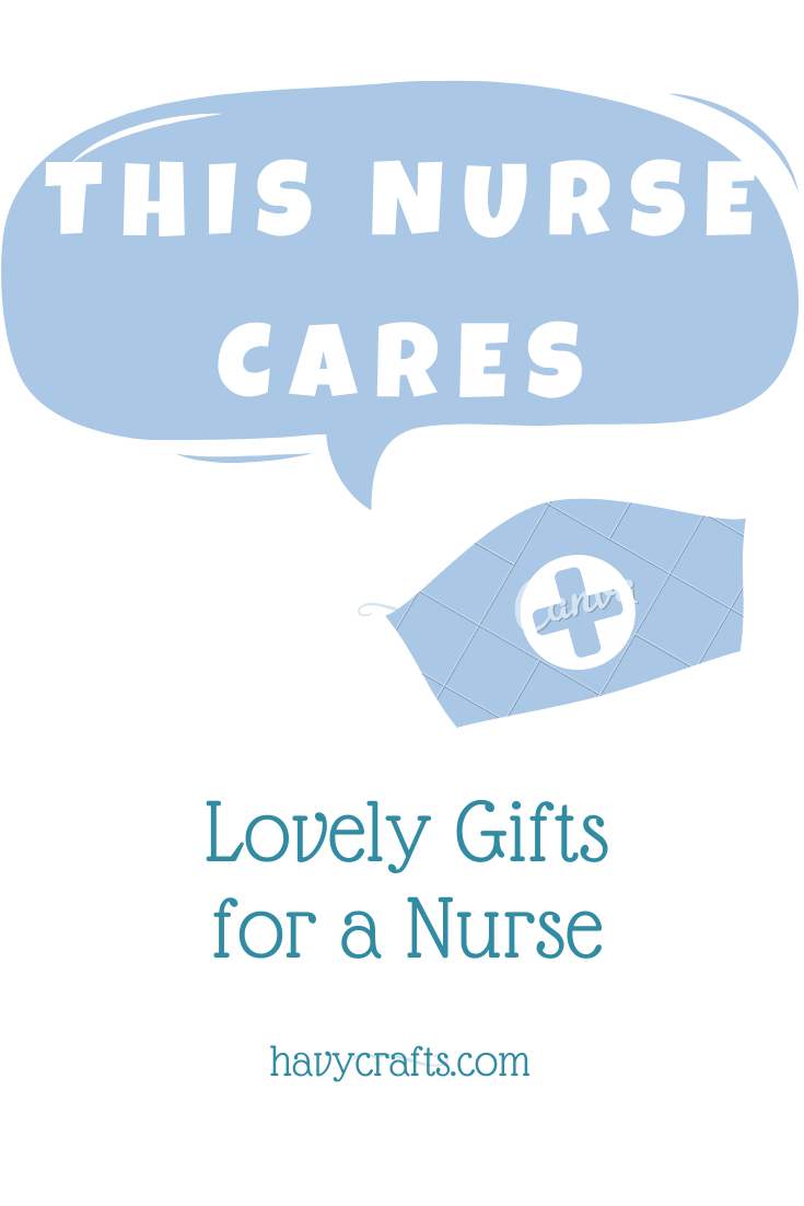 looking for lovely gifts for a nurse?
